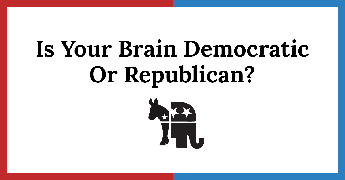Is Your Brain a Democrat or Republican?